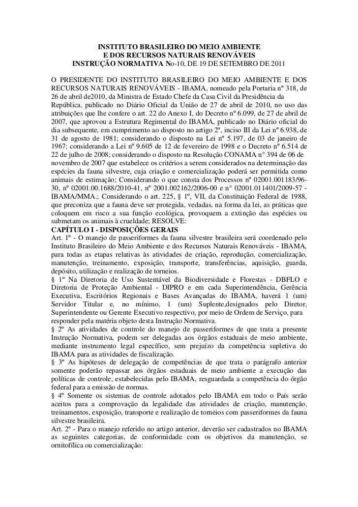INSTITUTO BRASILEIRO DO MEIO AMBIENTE              E DOS RECURSOS NATURAIS RENOVÁVEIS       INSTRUÇÃO NORMATIVA No-10, DE ...