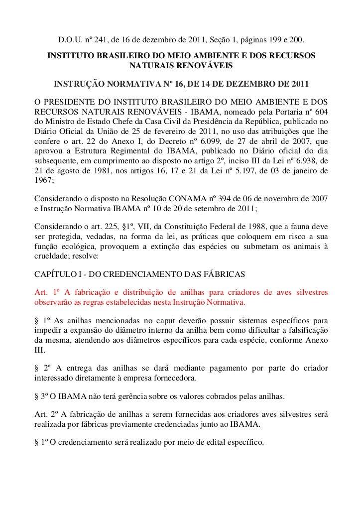 D.O.U. nº 241, de 16 de dezembro de 2011, Seção 1, páginas 199 e 200.   INSTITUTO BRASILEIRO DO MEIO AMBIENTE E DOS RECURS...