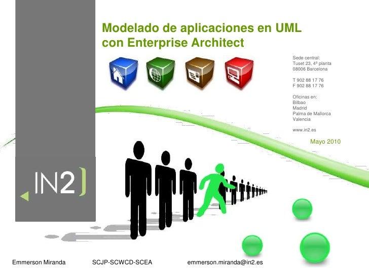 Modelado de aplicaciones en UML <br />con Enterprise Architect<br />Sede central:<br />Tuset 23, 4ª planta<br />08006 Barc...
