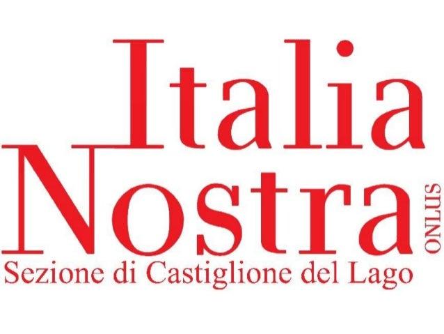Italia Nostra Sez. Castiglione del Lago 2013