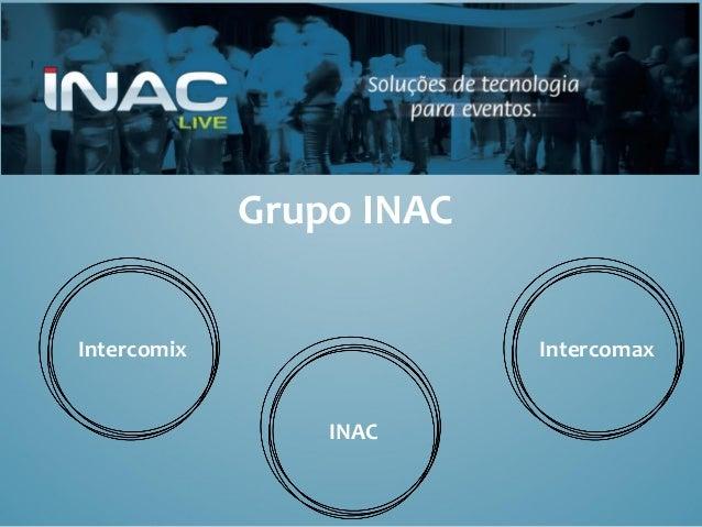 Grupo INAC Intercomix Intercomax INAC