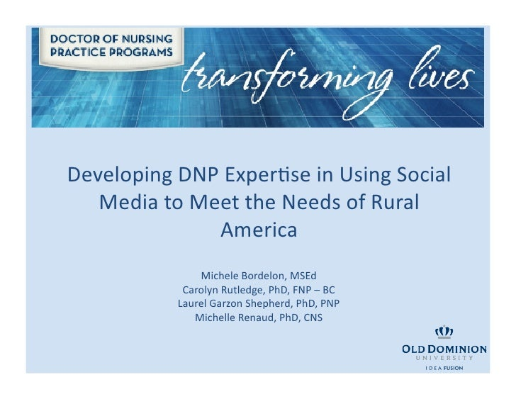 Developing DNP ExperBse in Using Social    Media to Meet the Needs of Rural                     ...