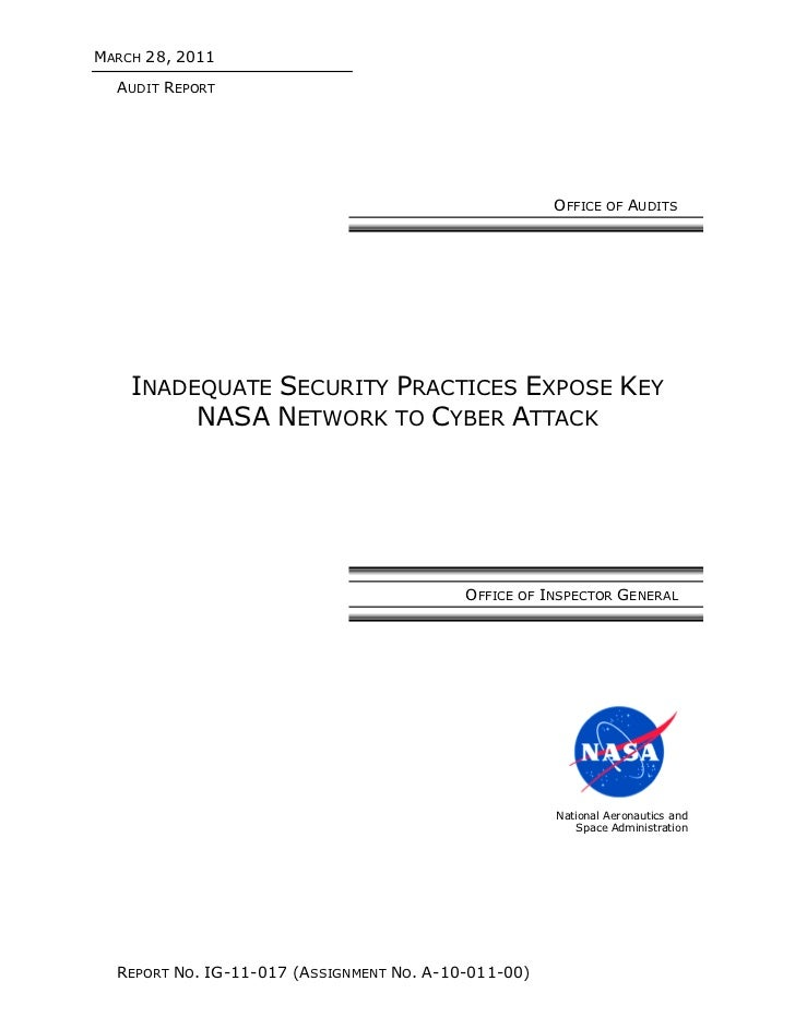 MARCH 28, 2011  AUDIT REPORT                                                      OFFICE OF AUDITS    INADEQUATE SECURITY ...
