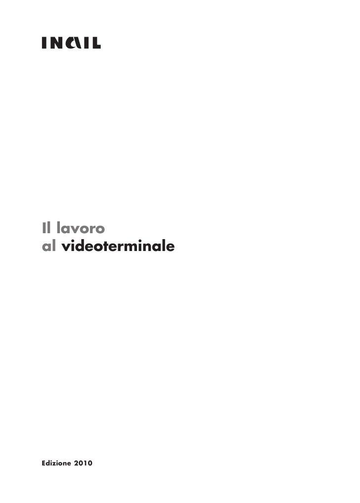 Il lavoroal videoterminaleEdizione 2010