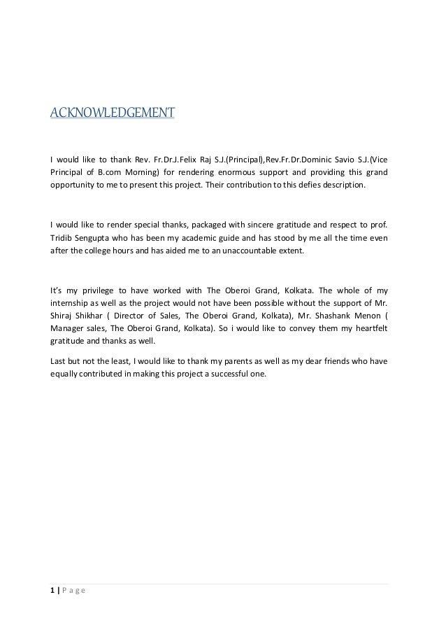 1 | P a g e ACKNOWLEDGEMENT I would like to thank Rev. Fr.Dr.J.Felix Raj S.J.(Principal),Rev.Fr.Dr.Dominic Savio S.J.(Vice...