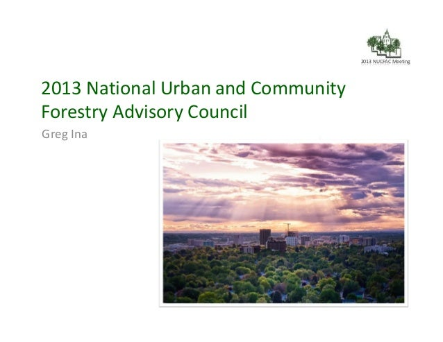 The Role of the National Urban and Community Forestry Advisory Council as a Partner to You