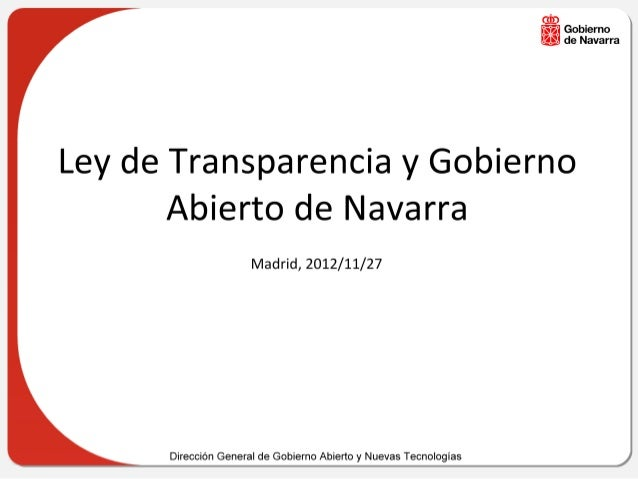 INAP Madrid Ley de Transparencia y Gobierno Abierto de Navarra-Elizondo-20121127