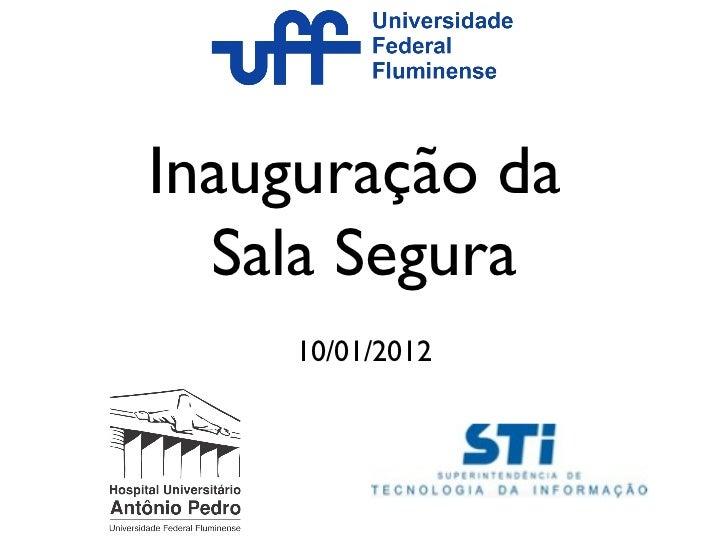 Inauguração Sala Segura