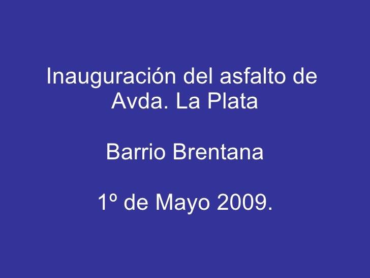 InauguracióN Del Asfalto De