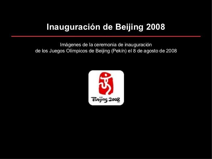 Inauguracion Beijing 2008 Diapositivas