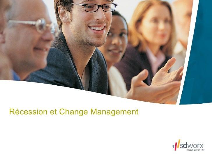 Récession et Change Management