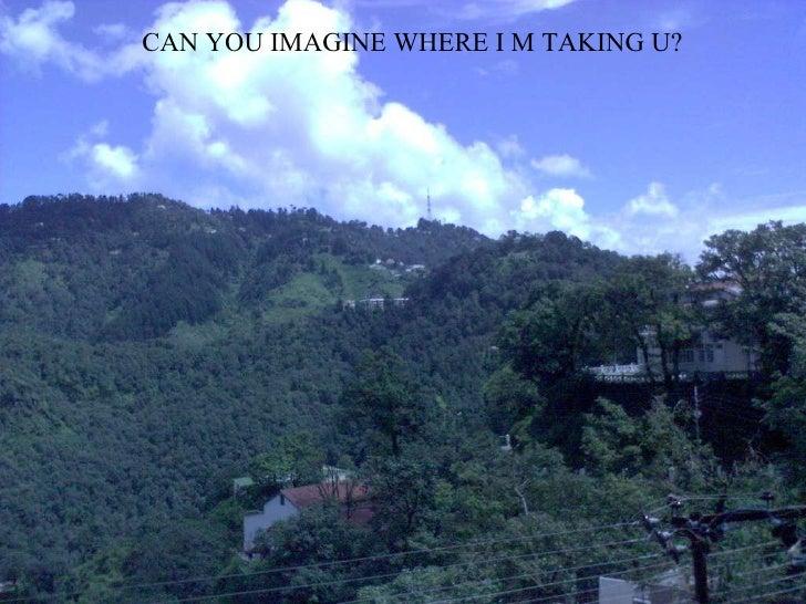 CAN YOU IMAGINE WHERE I M TAKING U?