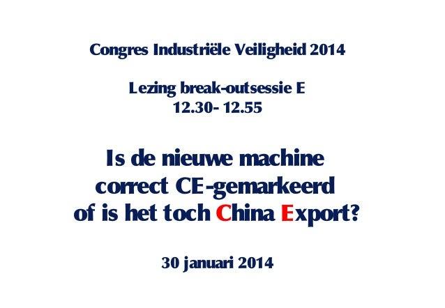 In bedrijfstelingskeuring van CE machines