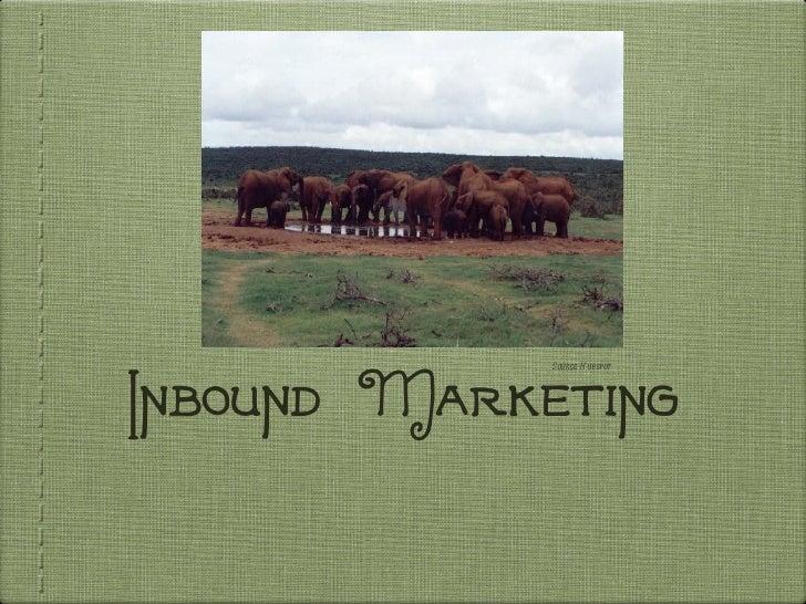 Inbound Marketing Source: Hubspot