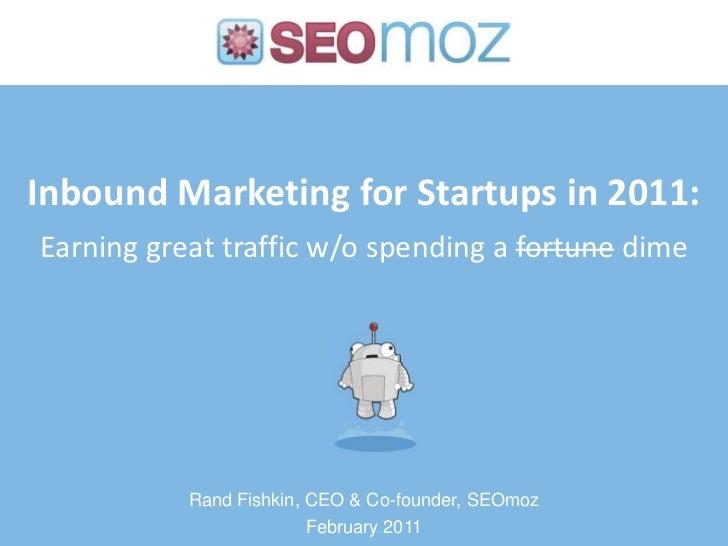 Inbound Marketing for Startups in 2011