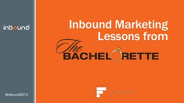 Inbound Marketing Lessons from The Bachelorette: Featuring Brooks Forester
