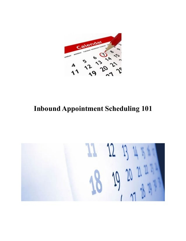 Inbound Appointment Scheduling 101