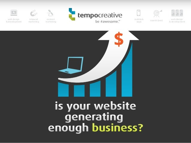 Is Your Website Generating Enough Business?