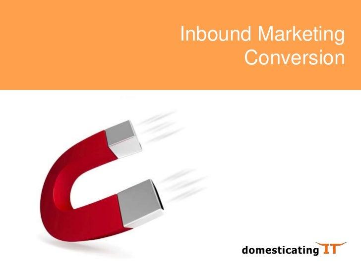 Inbound Marketing - Conversion