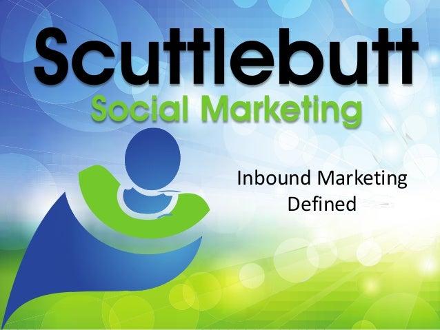 Inbound Marketing Defined