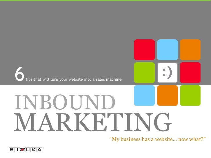 """6   tips that will turn your website into a sales machineINBOUNDMARKETING                                         """"My busi..."""