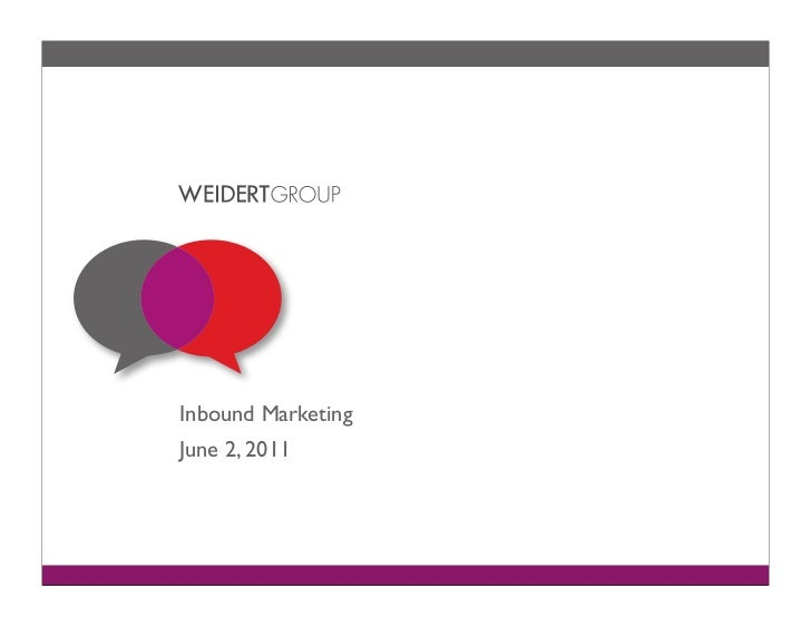 Inbound MarketingJune 2, 2011