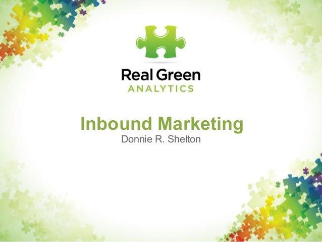 Real Green Analytics - Inbound Marketing 2013