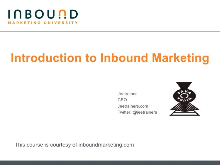 Introduction to Inbound Marketing                                          Jeetrainer                                     ...