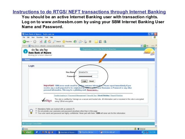 Instructions to do RTGS/ NEFT transactions through Internet Banking    You should be an active Internet Banking user with ...