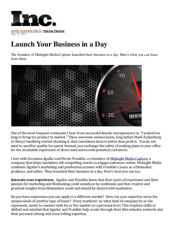LEVEL PLAYING FIELD | Patricia Fletcher May 15, 2013  Launch Your Business in a Day The founders of Midnight Media Capture...