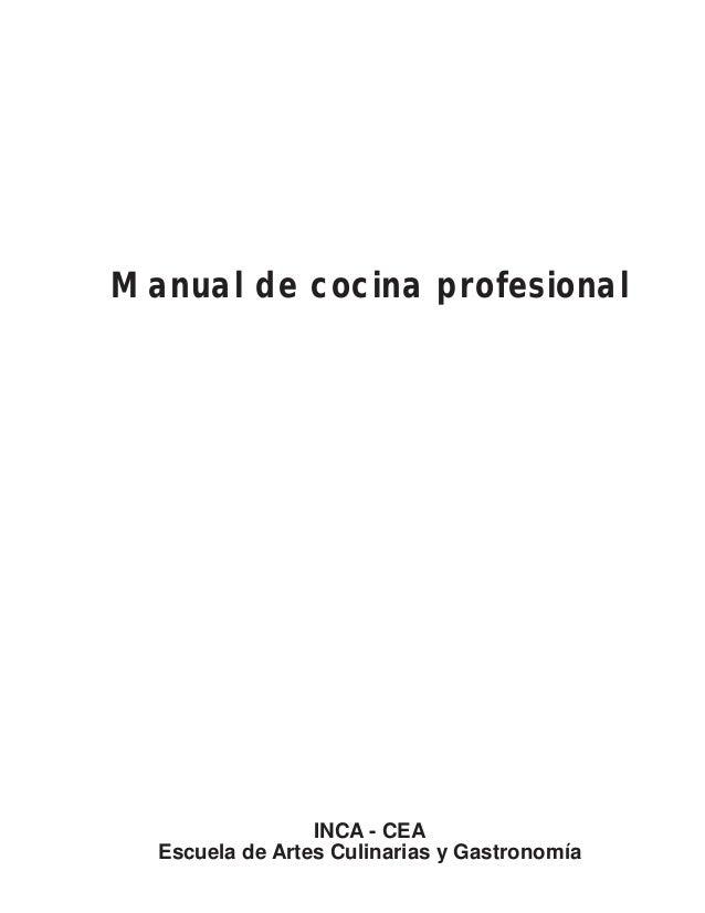 Manual de cocina profesional INCA - CEA Escuela de Artes Culinarias y Gastronomía
