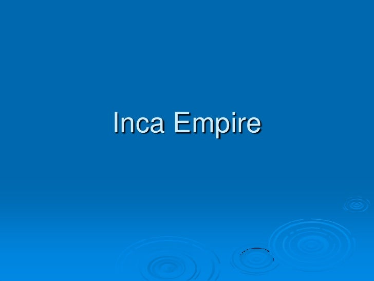 Inca Empire<br />