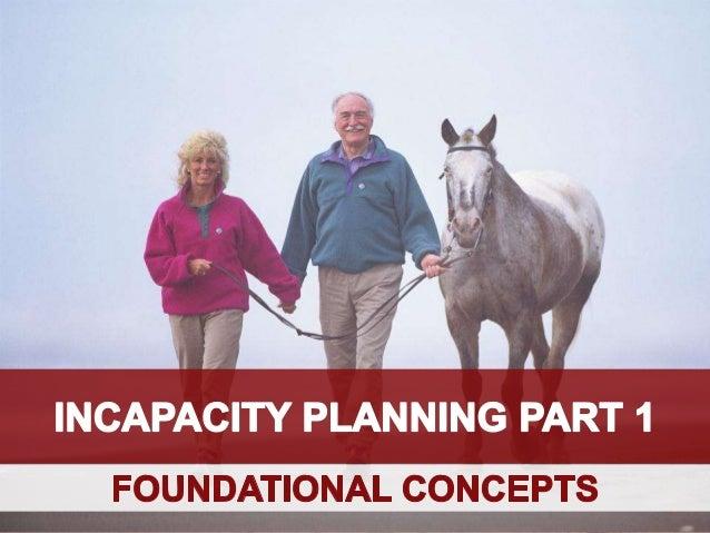 Incapacity Planning (Part1)