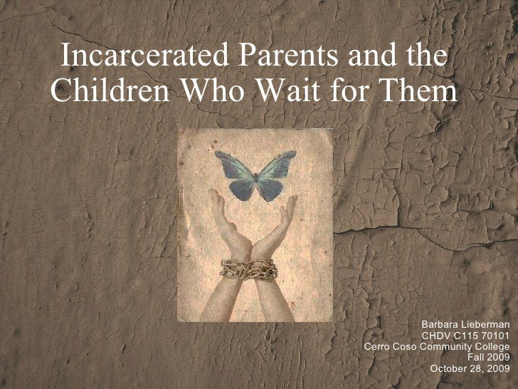 Incarcerated Parents