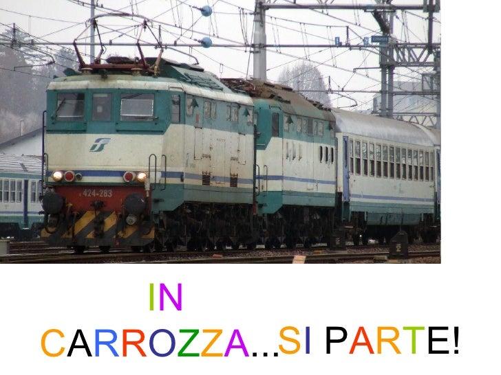 In Carrozza 2a