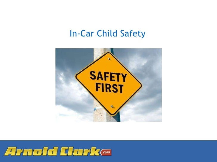 Arnold Clark's In Car Child Safety