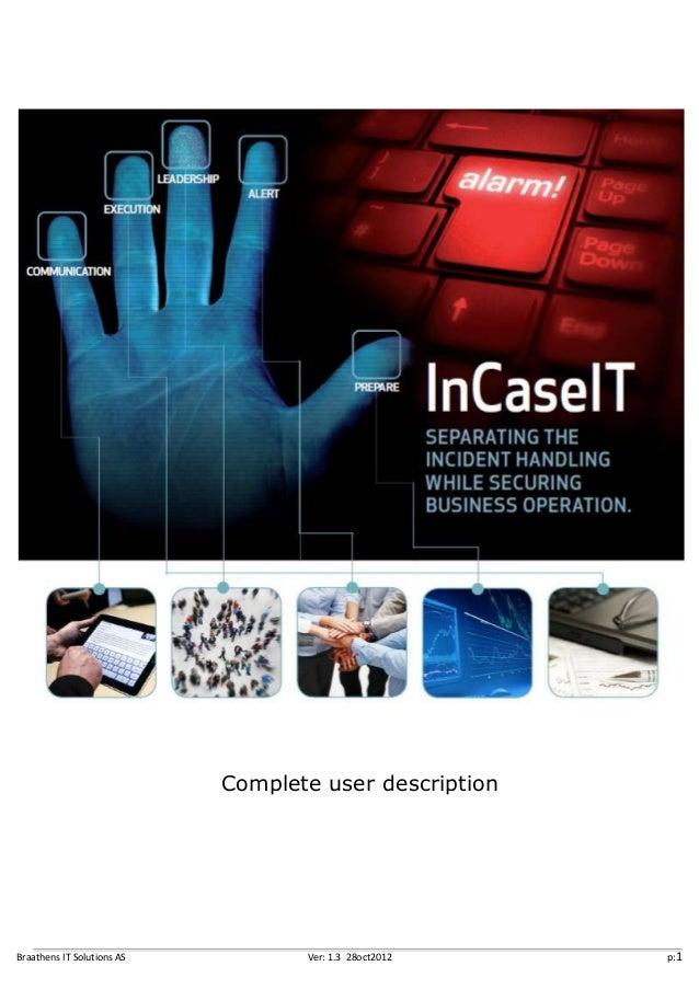 Complete user descriptionBraathens IT Solutions AS          Ver: 1.3 28oct2012   p:1