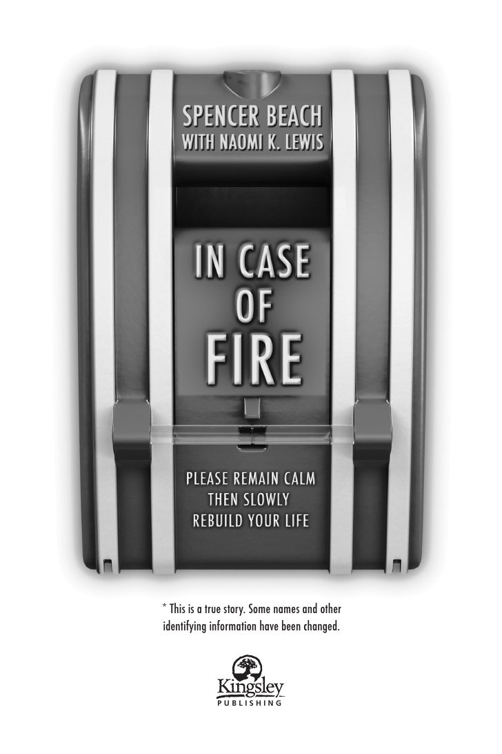 In Case of Fire, by Spencer Beach and Naomi Lewis