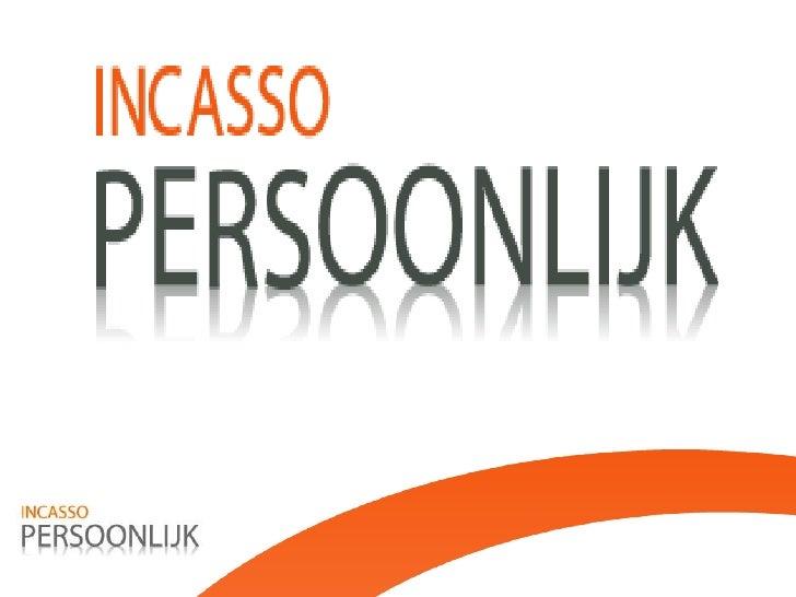 Incasso persoonlijk, powerpoint