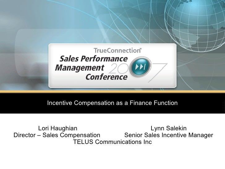 Incentive Compensation As A Finance Function