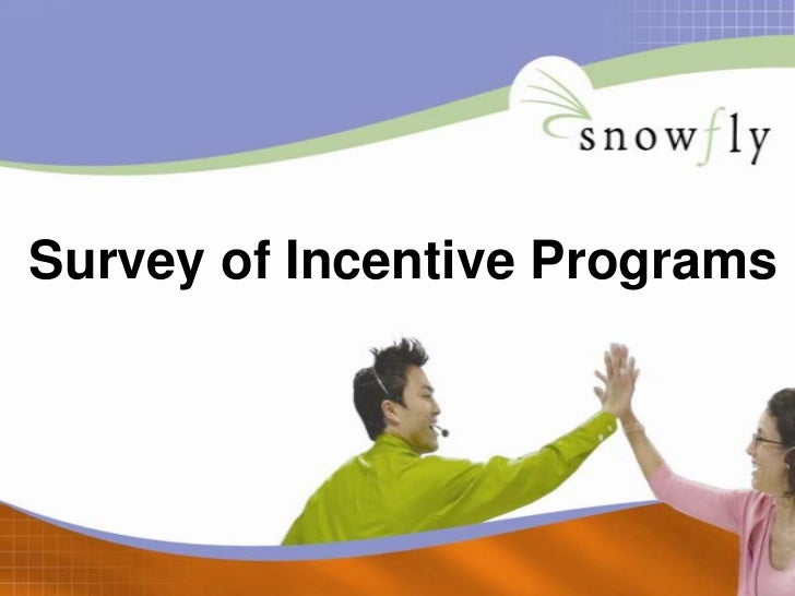 Incentive Survey Results