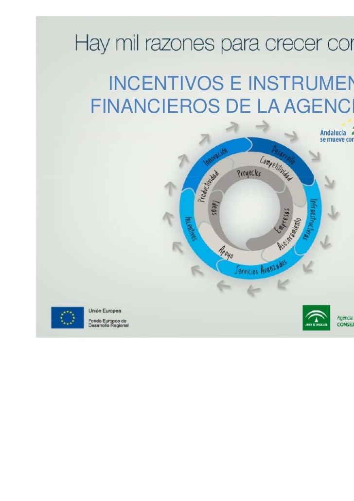 Incentivos e instrumentos financieros agencia julio 2011