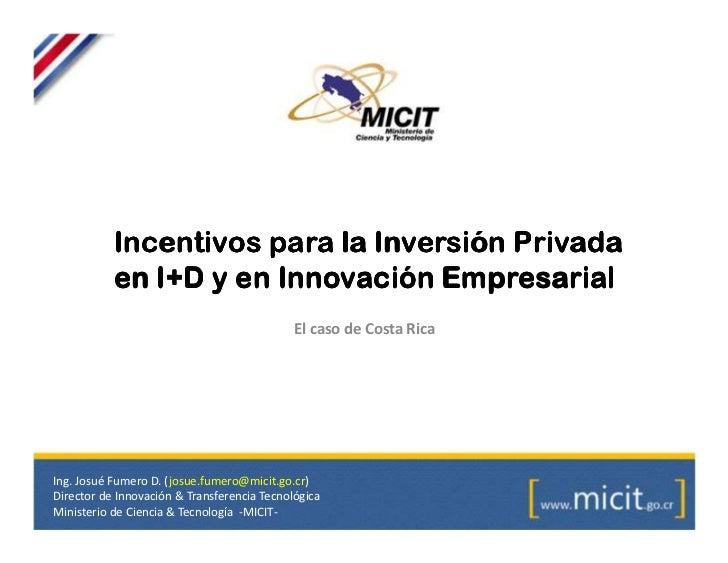 Incentivos para la inversión privada en i+d e innovación empresarial en Costa Rica