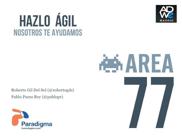 Presentación Agile Inception ADWE Madrid
