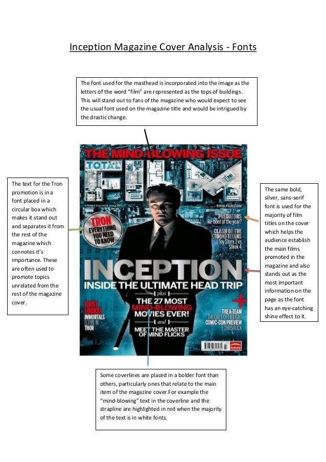 Inception Magazine Cover Analysis - Fonts The font used for the masthead is incorporated into the image as the letters of ...
