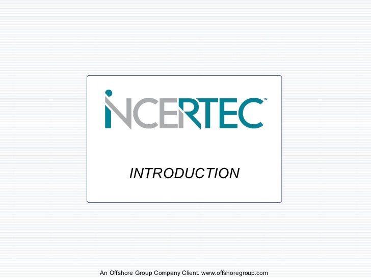 INTRODUCTION An Offshore Group Company Client. www.offshoregroup.com
