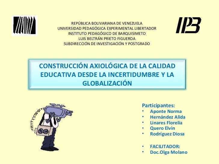REPÚBLICA BOLIVARIANA DE VENEZUELA    UNIVERSIDAD PEDAGÓGICA EXPERIMENTAL LIBERTADOR         INSTITUTO PEDAGÓGICO DE BARQU...