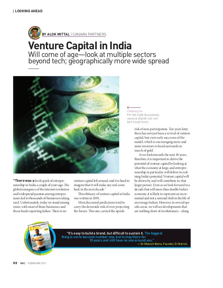 LOOKING AHEAD                         BY ALOK MITTAL | CANAAN PARTNERS               Venture Capital in India             ...