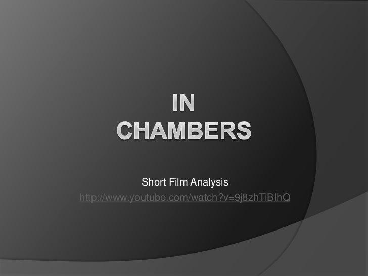 Short Film Analysishttp://www.youtube.com/watch?v=9j8zhTiBIhQ